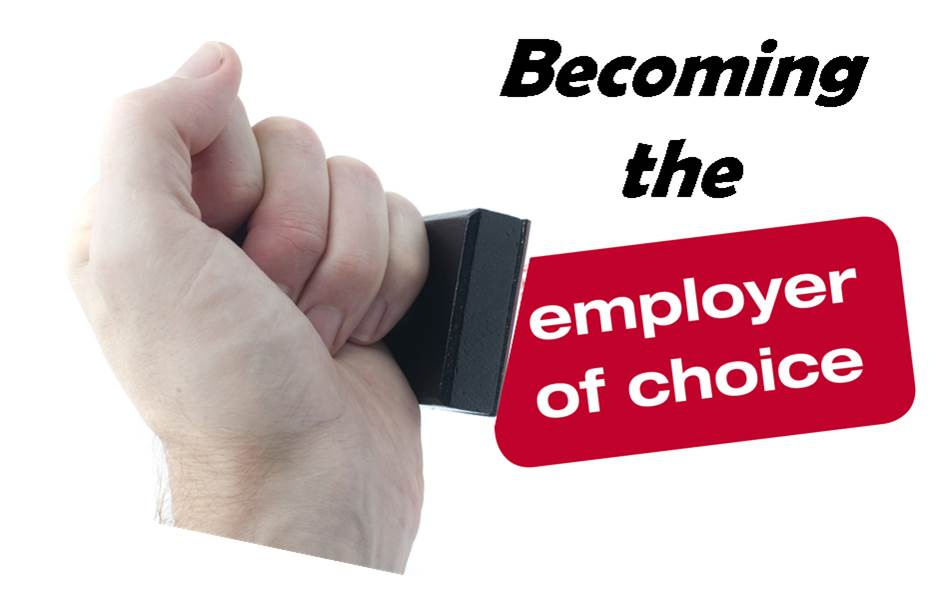 becoming the employer of choice Home care companies can conquer the crisis of caregiver recruiting and retention by becoming an employer of choice using these great ideas.