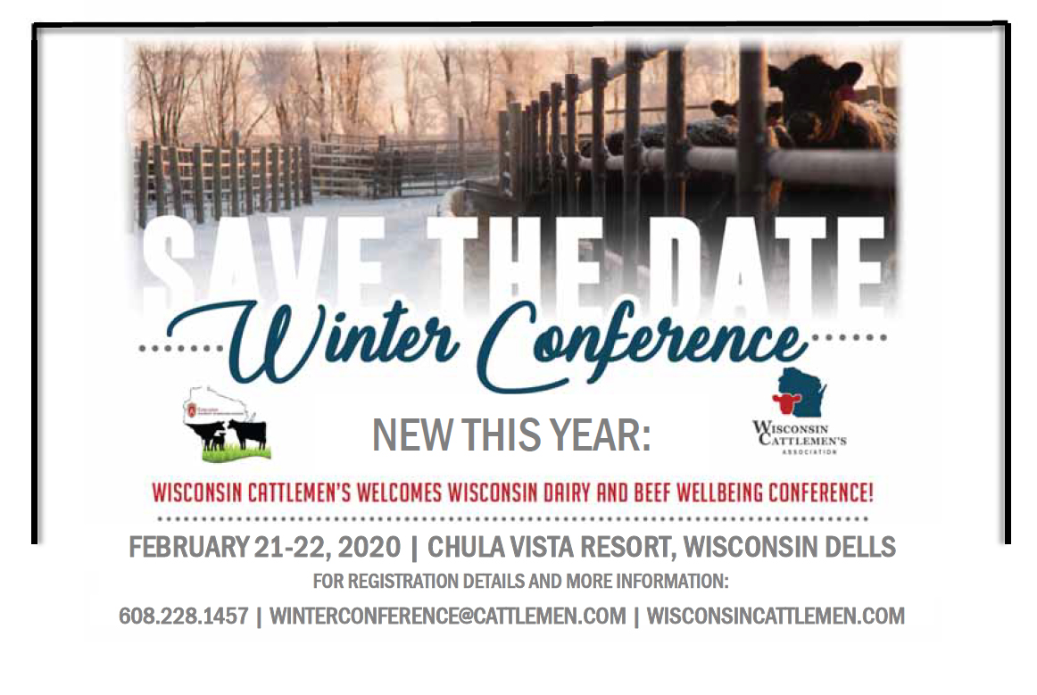 Save the date for the 2020 Wisconsin Dairy and Beef Well-Being Conference, held in conjunction with the Wisconsin Cattleman's Association Winter Conference at the Chula Vista in Wisconsin Dells on February 21-22.