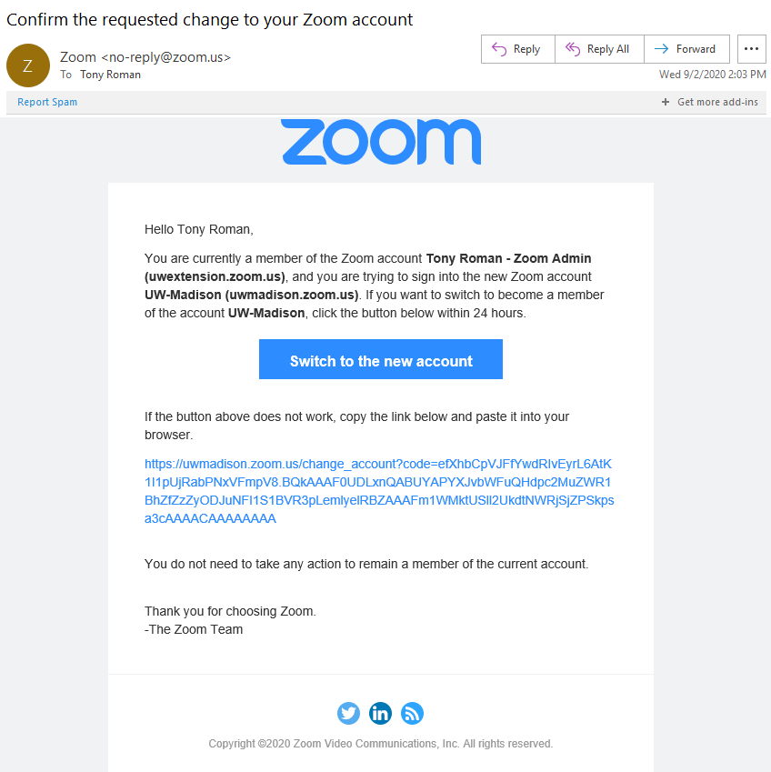Confirm the requested change to your Zoom Account. Click Switch to the new account button