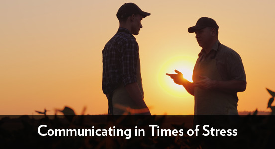 Communicating in Times of Stress