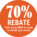 orange circle indicating 70% rebate for costs to retrofit tractors with a rollover protection system