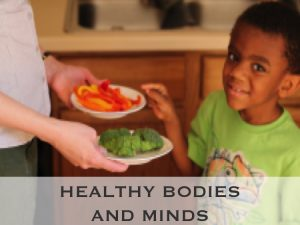 Healthy Bodies and Minds