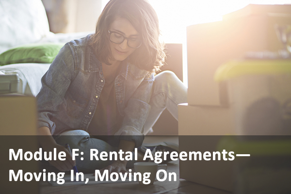 Module F: Rental Agreements--Moving In, Moving On