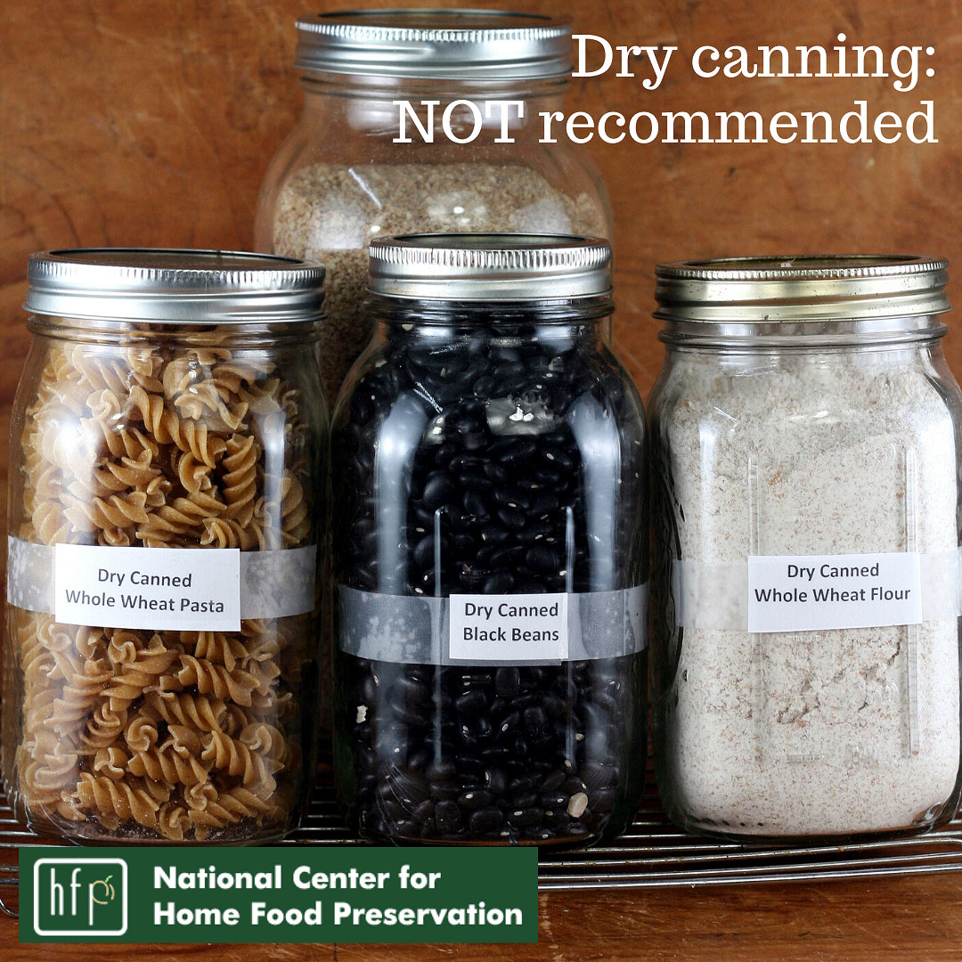 Say No To Dry Canning Safe Healthy Food For Your Family