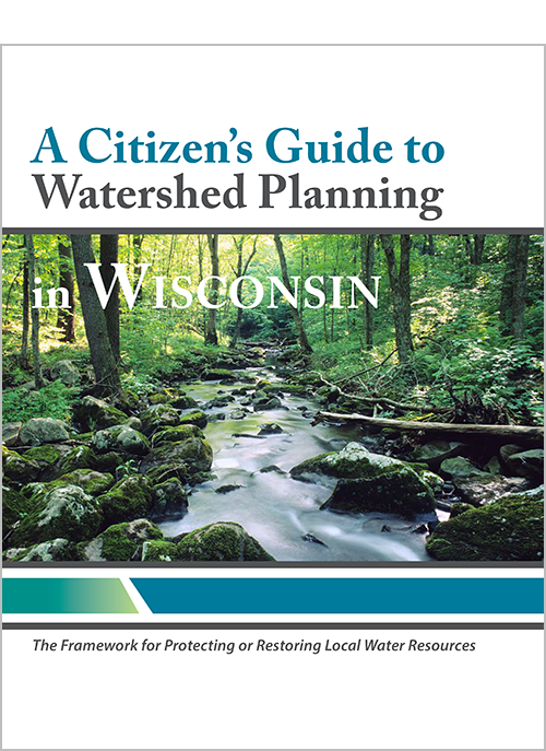 A Citizen's Guide to Watershed Planning in Wisconson